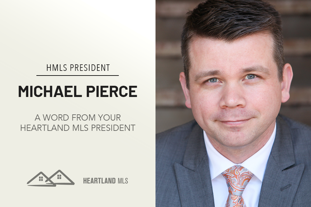 A Message from Heartland MLS President Michael Pierce