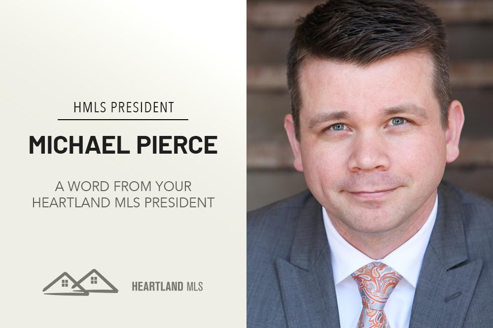 A Message from Heartland MLS President Michael Pierce