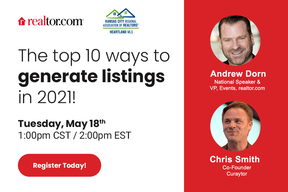 Text reading: The top 10 ways to generate listings in 2021! Thursday, May 18th, 1 p.m. CT. Headshots of Andrew Dorn of realtor.com and Chris Smith of Curaytor.
