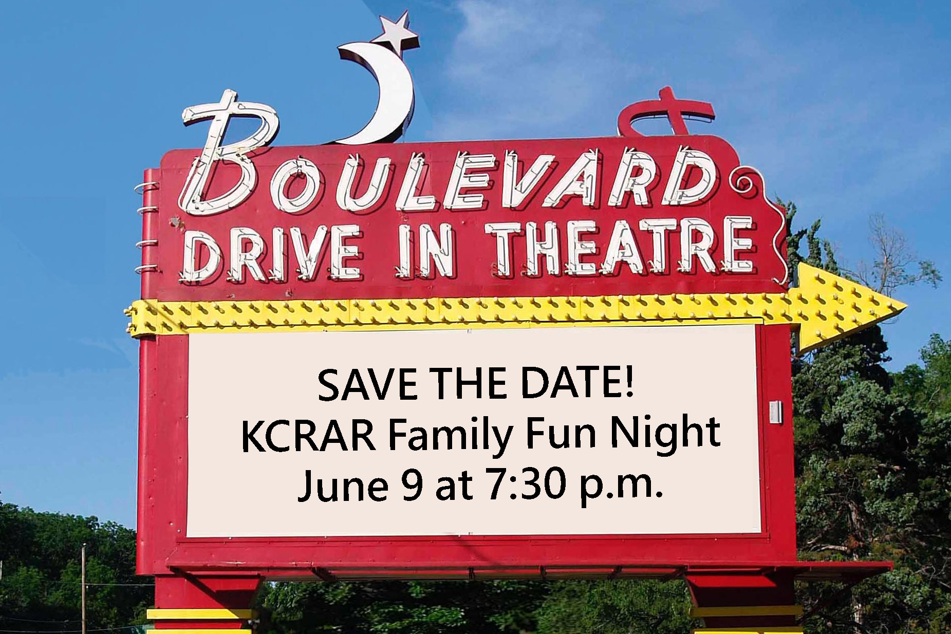 """Boulevard Drive-In Marquee reading, """"Save the date! KCRAR Family Fun Night, June 9 at 7:30 p.m."""